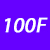 100 F